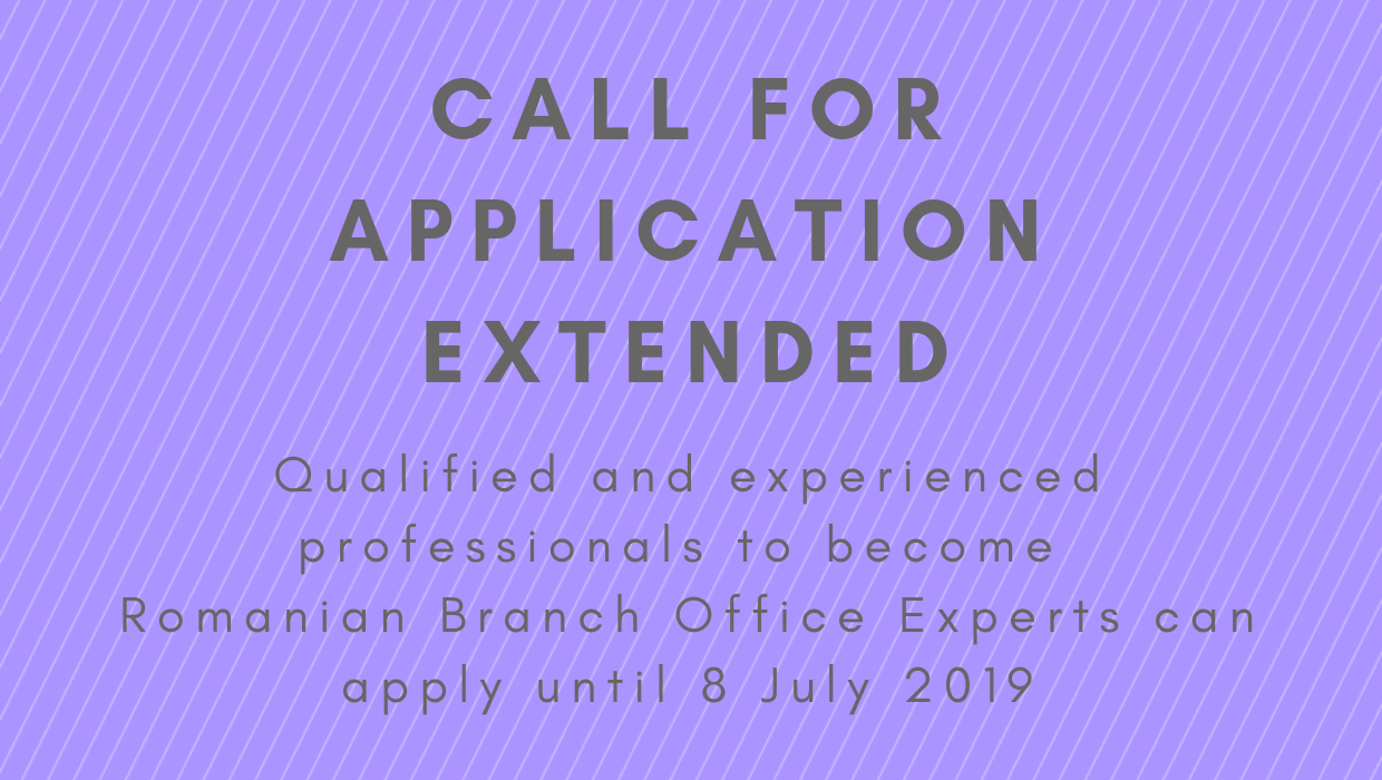 Deadline Extension for the Call for Application for Branch Office Experts in Romania